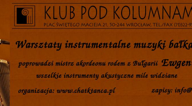 Warsztat muzyki bałkańskiej. Spotkanie pierwsze